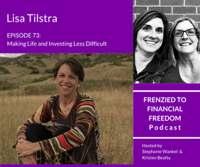 F2F 73 - Making Life and Investing Less Difficult with Lisa Tilstra
