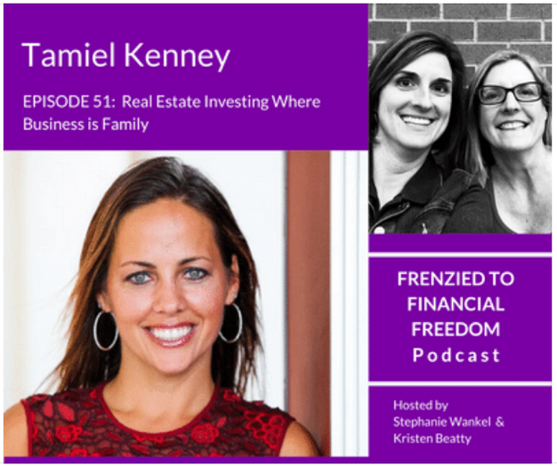 Real Estate Investing Where Business is Family with Tamiel Kenney