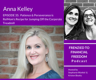 F2F 35 Patience & Perseverance is ReiMom's Recipe for Jumping Off the Corporate Treadmill with Anna Kelley