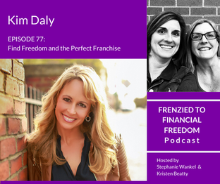 F2F 78 - Find Freedom and the Perfect Franchise with Kim Daly