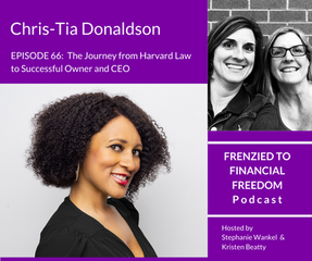 The Journey from Harvard Law to Successful Owner and CEO with Chris-Tia Donaldson
