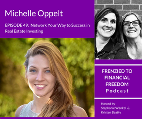 Network Your Way to Success in Real Estate Investing with Michelle Oppelt