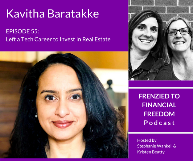 Left a Tech Career to Invest in Real Estate with Kavitha Baratakke