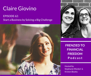 Start a Business by Solving a Big Challenge with Claire Giovino
