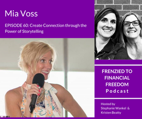 Create Connection through the Power of Storytelling with Mia Voss