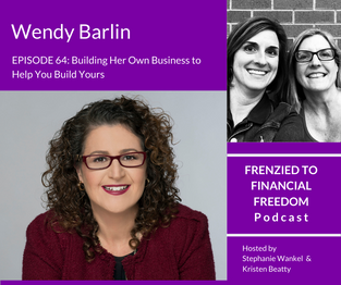 Building Her Own Business to Help You Build Yours with Wendy Barlin