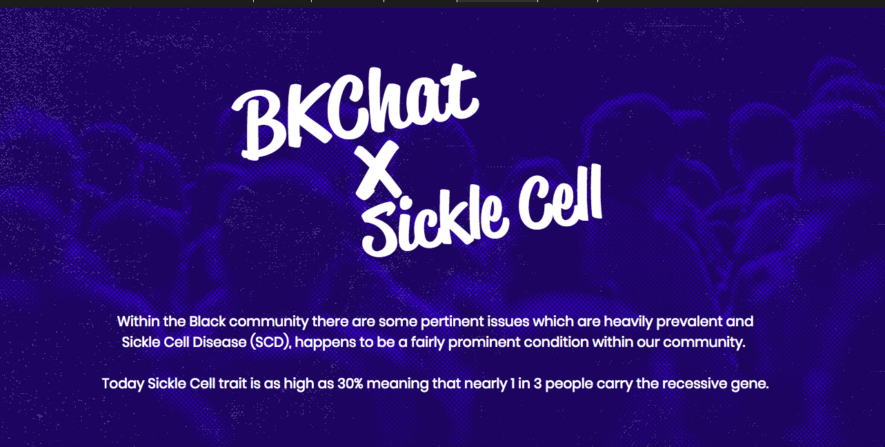 BKCHAT LONDON X SICKLE CELL