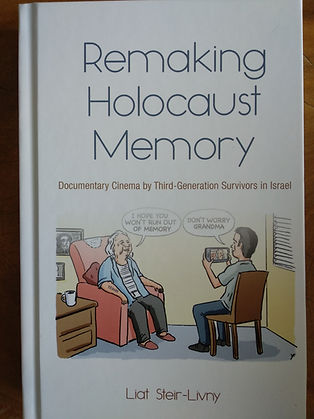 Remaking Holocaust Memory