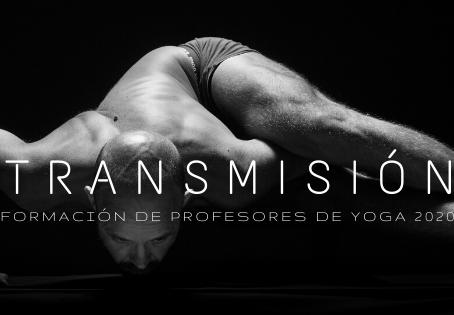 TRANSMISIÓN 2020. Curso de formación de profesores de Yoga.