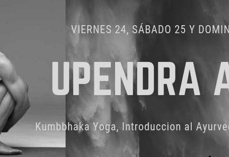 KUMBHAKA YOGA e Introducción al Ayurveda con Upendra Arya