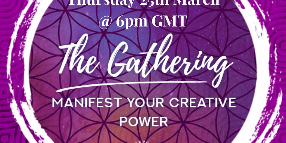 March Circle - Manifesting Your Creative Power