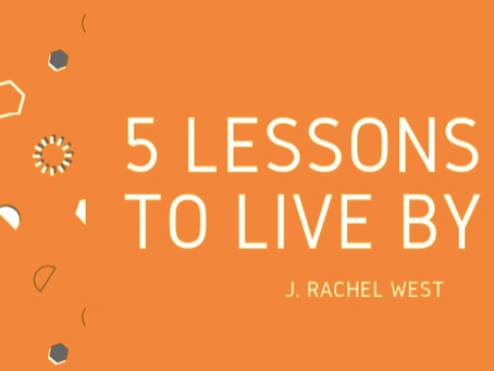 5 Lessons to Live By in the Business World