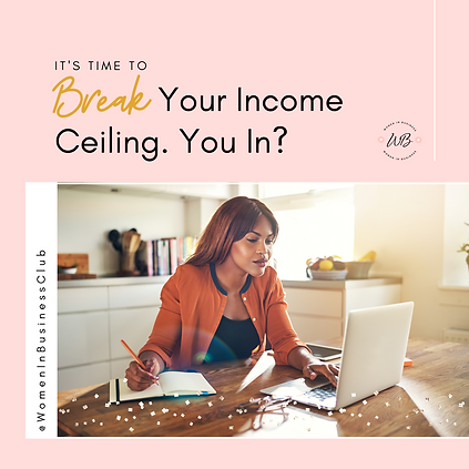 Break the Income Ceiling_FB_IG - POSTED.