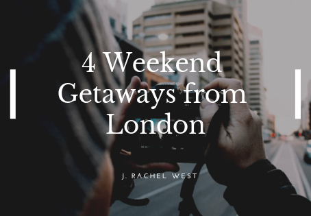 4 Weekend Getaways from London