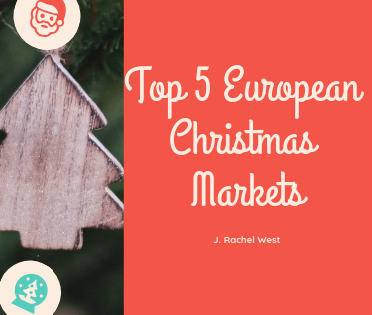 Top 5 European Christmas Markets