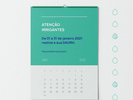 ATENÇÃO IRRIGANTES, de 01 a 31 de janeiro 2021 realize a sua DAURH