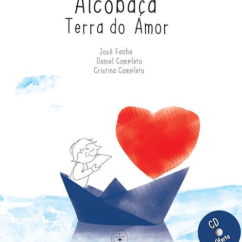 Alcobaça - Terra do Amor - audiolivro