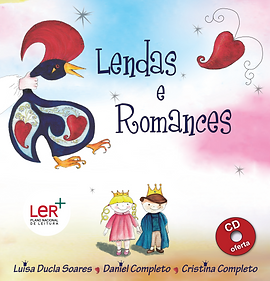Livro-CD com poemas  e canções de lendas e romances do nosso património