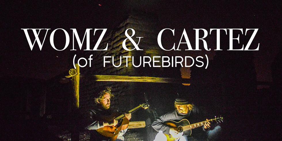 Womz & Cartez (Of Futurebirds)