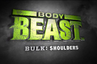 Body Beast: Bulk: Shoulders