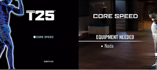 Focus T25: Core Speed