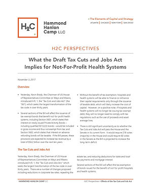 """What the Draft """"Tax Cuts and Jobs Act"""" Implies for Not-For-Profit Health Systems"""