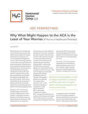 Why What Might Happen to the ACA is the Least of Your Worries (If You're a Healthcare Provider)