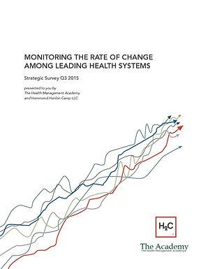 The Health Management Academy and Hammond Hanlon Camp LLC Present the Q3 2015 Healthcare Industry Strategic Survey