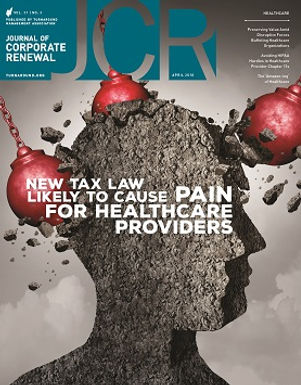 H2C Thought Leaders Featured in Journal of Corporate Renewal: New Tax Law Likely to Cause Pain for Healthcare Providers