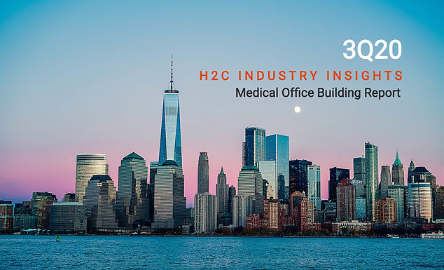 H2C Industry Insights • 3Q20 MOB Report: Health Systems Make Strategic Moves in Second Full COVID-19-Impacted Quarter
