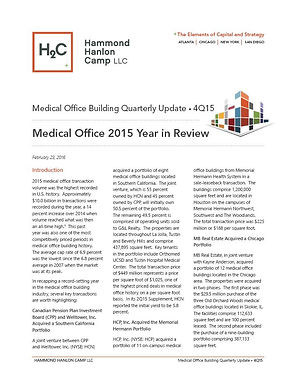 Hammond Hanlon Camp LLC Fourth Quarter Medical Office Building Report: Medical Office 2015 Year in Review