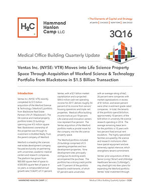 Hammond Hanlon Camp LLC Third Quarter Medical Office Building Report: Ventas Inc. (NYSE: VTR) Moves into Life Science Property Space Through Acquisition of Wexford Science & Technology Portfolio from Blackstone in $1.5 Billion Transaction