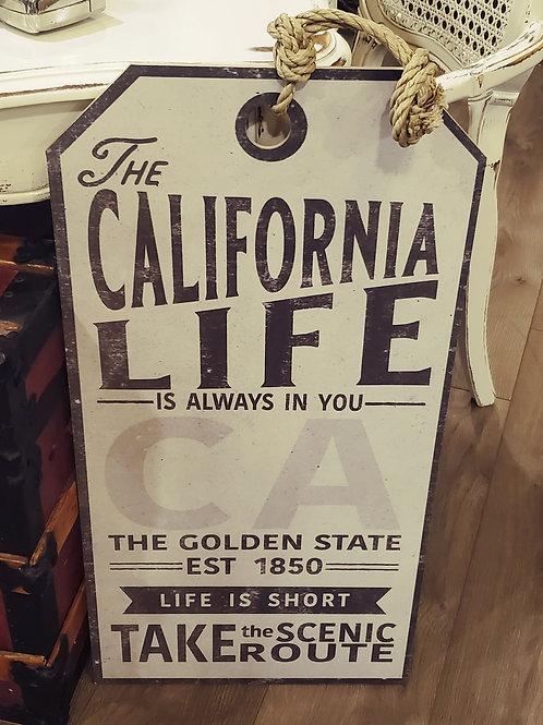 'California Life' Sign