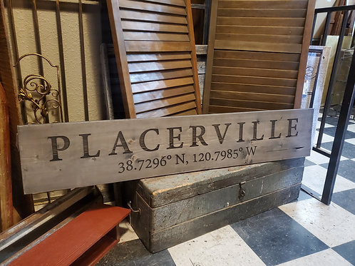 Locally Made 4' Placerville Sign