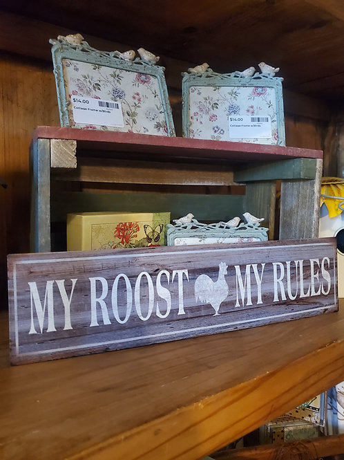 """My Roost"" Tin Sign 16"" x 4"" - Metal!"