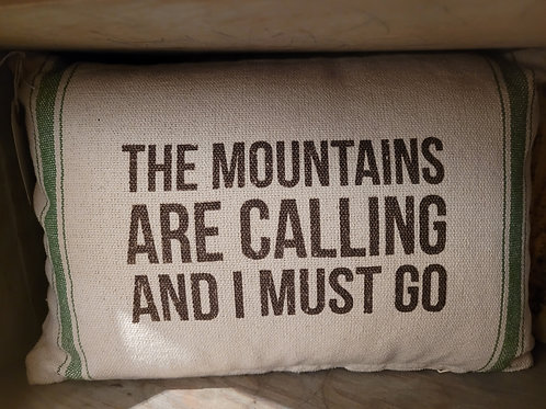 """""""Mountains Are Calling"""" Pillow"""