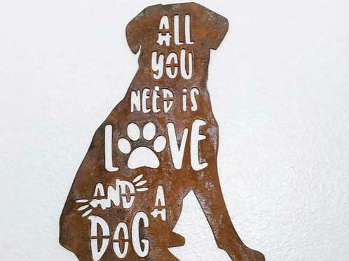 "18"" 'All You Need Is Love & A Dog' Made in USA!"