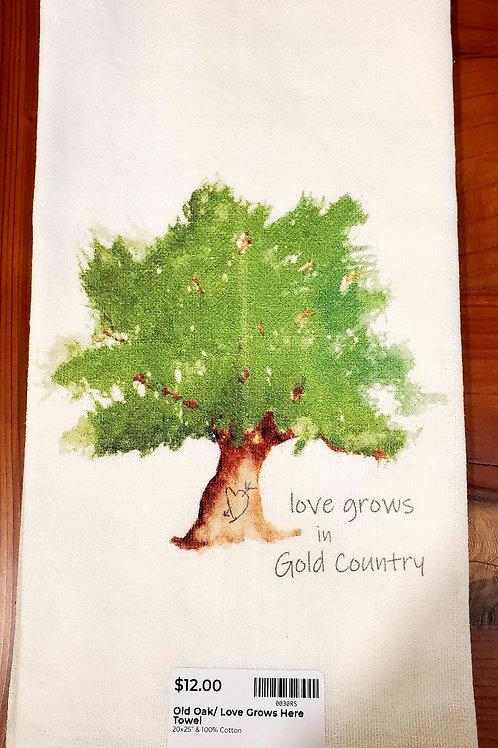 Hand Towel - Love Grows Best In Gold Country