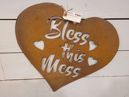 'Bless This Mess' Rusty Metal Sign