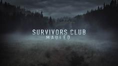 Survivors Club: Mauled