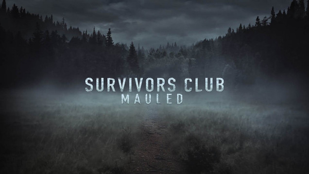 Survivors Club: Mauled