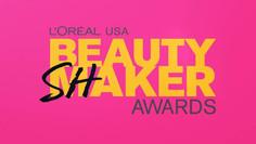 L'Oréal USA: Beauty Shaker Awards Promo