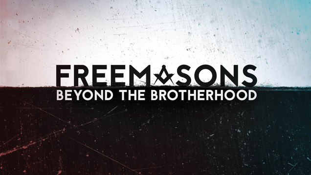 Freemasons: Beyond the Brotherhood