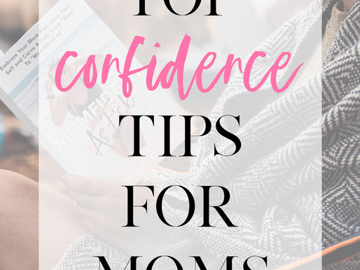 Top Confidence Tips for Moms
