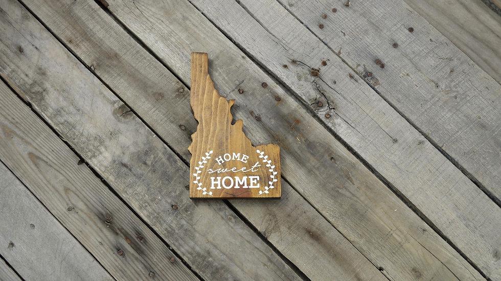 Idaho Cutout Sign - Home Sweet Home
