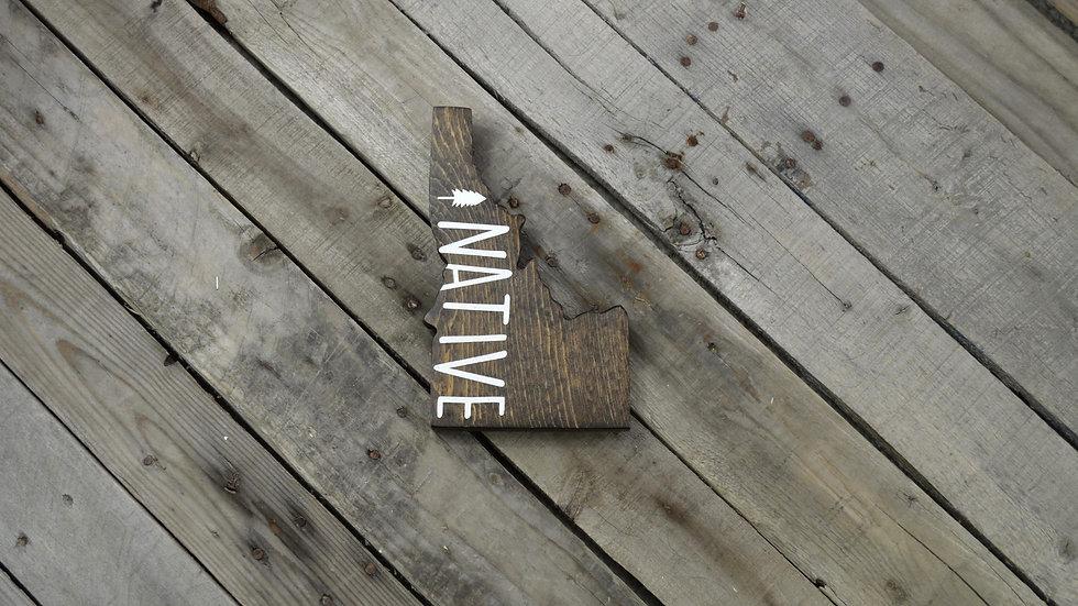 Idaho Cutout Sign - Native