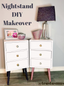 NIGHTSTAND MAKEOVER: DIY DECOR UPCYCLE TUTORIAL