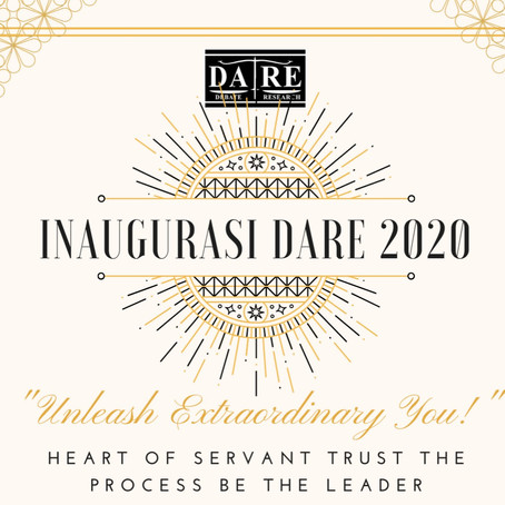 "Inagurasi Ketua DARE 2020/2021: ""Unleash Extraordinary You! """