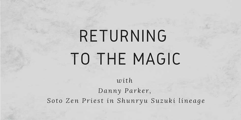 Returning  to the Magic