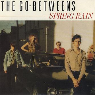 201311_Go-Betweens-Spring Rain.jpg